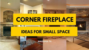 45 best corner fireplace ideas for small space 2018