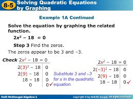 example 1a continued solve the equation by graphing the function 2x2 18
