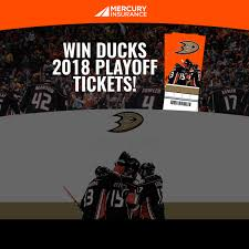 mercury insurance anaheim ducks 2018 playoff tickets sweepstakes