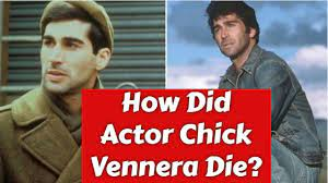 How Did Actor Chick Vennera Die? - LIVE ...