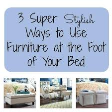 foot of bed furniture. Foot Bench Storage Brilliant Bed With 3 Stylish Ways To Use Furniture At . Best Of E