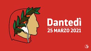 DANTEDÌ 25 MARZO 2021 - Ministero della cultura