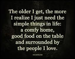 Friendship Quotes The Older I Get The More I Realize I Just Need Delectable Friendship Simple Quotes