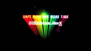 Daft Punk - One More Time (Delirious & Alex K Mix) - YouTube