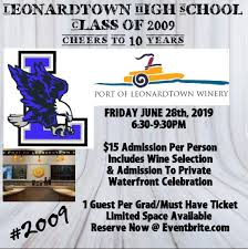 Wine And Design Leonardtown Cheers To 10 Years Lhs Class Of 2009 Reunion At Port Of