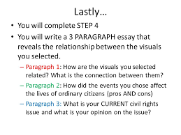 thought bubble civil rights project last class you completed  you will complete step 4 you will write a 3 paragraph essay that reveals