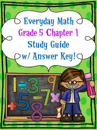 FREE!! Everyday Math, Grade 5, Chapter 1 STUDY GUIDE w/ ANSWER KEY ...