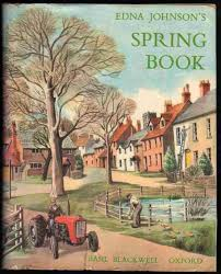 EDNA JOHNSON'S SPRING BOOK by Johnson, Edna: Very Good Hard Cover (1963) |  Fiddlers Forge books