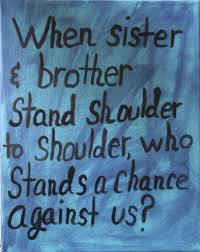 Sibling Love Quotes Extraordinary Sibling Quotes Siblings Love Quotes Interesting True 48 Art