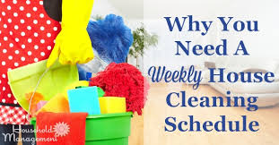 Weekly Household Cleaning Schedule Why Weekly House Cleaning Schedules Benefit Your Home And Sanity