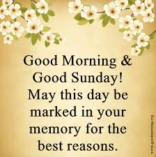 Good Morning Sunday Images With Quotes Wishes Messages Good