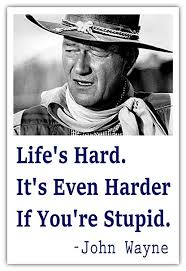 Amazon Life's Hard It's Even Harder If You're Stupid Funny John Impressive Life Is Hard Its Harder If Youre Stupid Poster