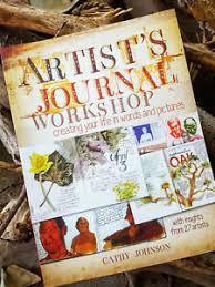 Artist's Journal Workshop, PB, Cathy Johnson 1st Ed--seller is the author!  9781440318955 | eBay
