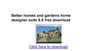 Small Picture Emejing Better Homes And Gardens Home Designer Suite 60 Pictures