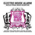 Electro-House Alarm!