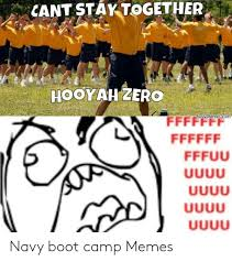 Cant Stay Together Hooyah Zero Navy Memes Com Navy Boot Camp
