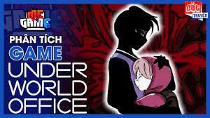 Phân Tích Game: Underworld Office - Tình Đồng Chí Nơi Âm Phủ