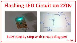 How To Make Flashing Led Circuit On 220v 220v Blinking Led Circuit