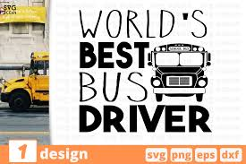 Bus svg free vector we have about (85,245 files) free vector in ai, eps, cdr, svg vector illustration graphic art design format. World S Best Bus Driver Graphic By Svgocean Creative Fabrica