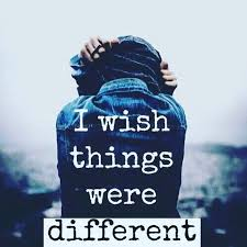 I Wish Quotes I Wish Things Were Different Pictures Photos and Images for 23