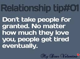 Dont Take Life For Granted Quotes Life Quotes Simple Taking For Granted Quotes Friendship