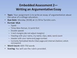 english i honors daily warm up why do we use  embedded assessment 2 writing an argumentative essay topic your assignment is to write an