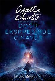 Doğu Ekspresinde Cinayet (Ciltli) - Agatha Christie |