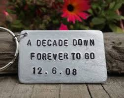 a decade down forever to go keychain valentines day tin anniversary 10 year ten aluminium gifts bespoke thoughtful keepsake personalized