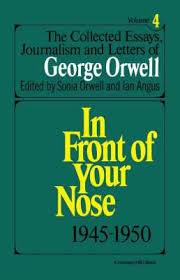the collected essays of orwell sonia orwell  the collected essays of orwell the collected essays journalism and letters of george orwell vol 4 1945 1950