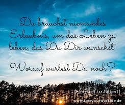 Free Your Work Life Zitate Für Deinen Weg Sprüche Zitate