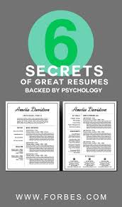 Forbes Resume Tips 6 Secrets Of Great Resumes Backed By Psychology Hustle
