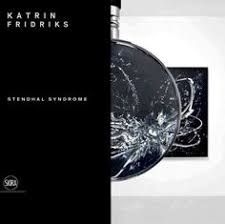 can art destroy us an explanation of stendhal syndrome stendhal katrin fridriks stendhal syndrome