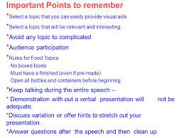demonstration speech a demonstration speech a demonstration important points to remember select a topic that you can easily provide visual aids