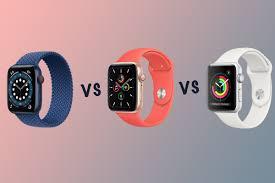 Apple Watch Series 6 vs Watch SE vs Series 3 comparison
