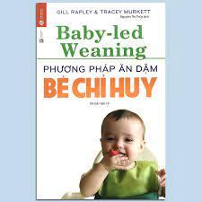 Sách - Phương pháp ăn dặm bé chỉ huy (Baby Led-weaning) - Ăn dặm blw - Sách  Làm Cha Mẹ