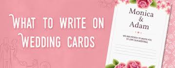what to write on wedding cards What To Write For Wedding Card a wedding is a joyous and emotional occasion the ceremony itself takes a great deal of planning and the bride and groom will typically spend quite a bit of suggestions for what to write in wedding card