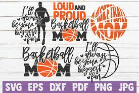 Basketball Svg Designs 5 Basketball Mom Svg Cut Files Basketball Svg Bundle