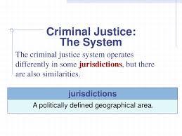 Criminal Justice Definition Introduction To The U S Criminal Justice System