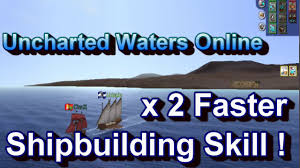 Uncharted Waters Online Charting X2 Faster Level Up Shipbuilding Skill Uncharted Waters Online Uwo