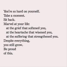 Stop Being Hard On Yourself Quotes Best of Quotes Of The Day 24 Pics Quotes Pinterest Wisdom Thoughts