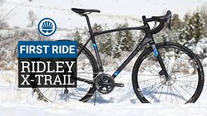 Ridley X Trail Size Chart Ridley X Trail First Ride