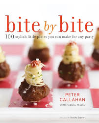 bite by bite 100 stylish little plates you can make for any party peter can raquel pelzel martha stewart