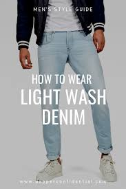 Light Jeans How To Wear Mens Light Wash Jeans Light Wash Jeans Light