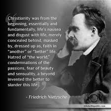 Christian Quotes About Atheism Best of Friedrich Nietzsche On Christianity And Afterlife