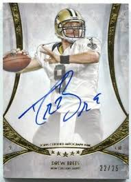 Autograph Gold Drew Topps Signatures Five 2013 25 Auto Brees Star