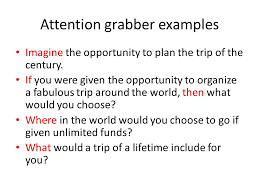 travel essay ppt video online  3 attention grabber examples