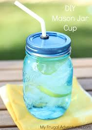How to Make DIY Mason Jar Cups - My Frugal Adventures