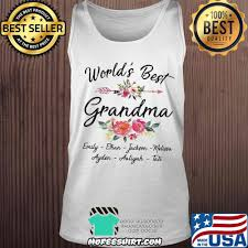 Sale 20%] Official World's best grandma emily ethan jackson mekissa aylen aaliyah  tate flower shirt
