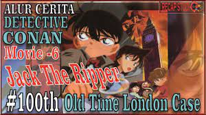 Detective Conan Movie 6 #OldTimeLondonCase