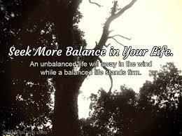 Finding Balance In Your Life Why It Matters Self Help Daily Extraordinary Balanced Life Quotes